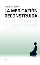 La Meditación Deconstruida