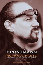 Frontmann - Normale Härte  die fast wahre Geschichte des Andy B.
