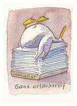 """Postkarte """"Gans urlaubsreif """""""