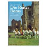 Die Reiter Roms Teil I