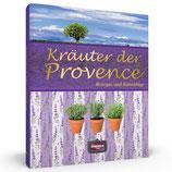 Kräuter der Provence - Rezepte und Ratschläge