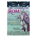 Drei Legionen für Rom - Ein Abenteuer um die Varusschlacht