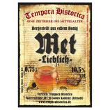 Met/Honigwein-Lieblich; 10,5% vol.