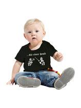 """Baby T-Shirt SVW007 """"Bis einer heult"""""""