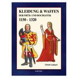 Kleidung & Waffen der Früh- und Hochgotik; 1150-1320