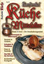 Karfunkel Küche im Mittelalter Teil 1