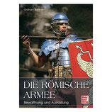 """Buch """"Die Römische Armee"""" - Bewaffnung und Ausrüstung - Motorbuch-Verlag"""