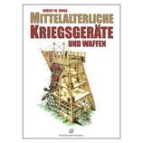 """Buch """"Mittelalterliche Kriegsgeräte und Waffen"""" - Siegler"""