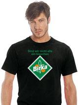 """T-Shirt SVW025C """"Sind wir nicht alle ein bißchen Birka"""""""