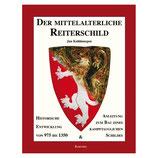Der Mittelalterliche Reiterschild - Historische Entwicklung von 975 bis 1350