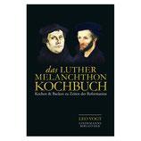 Das Luther Melanchthon Kochbuch