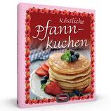 Köstliche Pfannkuchen - Die besten Variationen