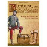 Kleidung des Mittelalters selbst anfertigen - Schuhe
