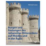 Burgen und Festungen des  Johanniter-Ritterordens auf Rhódos und in der Ägais