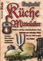 Karfunkel Küche im Mittelalter Teil 3