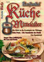 Karfunkel Küche im Mittelalter Teil 4