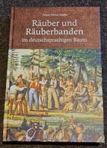 Räuber und Räuberbanden im deutschsprachigem Raum