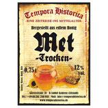 Met/Honigwein-Feinherb (Trocken); 12% Vol.