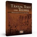 Täntze, Todt und Teuffel - Hexenverfolgung in der Eifel