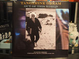 Tangerine Dream -Out of this World -Vinyl