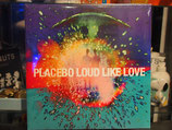 Placebo - Loud like Love-Blue Vinyl