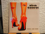 Birth Control -Here and Now-Vinyl