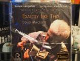 Doug mac Leod - Exactly like this-Vinyl