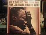 John Lee Hooker - Don't turn me from your Door -Vinyl