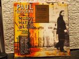 Paul Rodgers-Muddy Water Blues - Vinyl - Neu & OVP