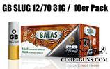 GB Slugs Kaliber 12/70 31gr - EWB Pflichtig -  100 Stück