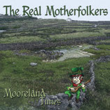CD - The Real Motherfolkers: Moorland Tunes