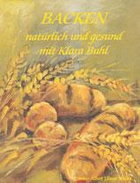 Backen, natürlich und gesund mit Klara Buhl