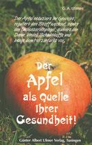Der Apfel als Quelle Ihrer Gesundheit