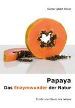 Papaya - Das Enzymwunder der Natur