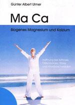 Ma Ca - Biogenes Magnesium und Kalzium