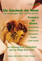 Ein Geschenk der Natur - Produkte der Bienen