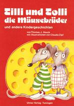 Tilli und Tolli die Mäusebrüder