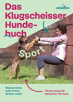Das Klugscheisser Hundebuch | Fitness Gassi