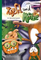 Zipfel und Mütze im Geisterwald