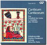 Canticum Canticorum - Das hohe Lied der Liebe alter Meister