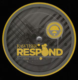 Rawtekk – Respond / Distaste