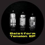 Geistform – Tension EP