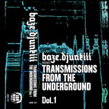baze.djunkiii – Transmissions From The Underground Vol. I