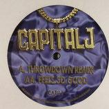 Capital J – Throwdown RMX / Feels So Good