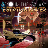 Egyptian Lover – Beyond The Galaxy