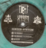 Igneon System – Ruthless / The Roughest