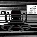 13th Monkey – Abyssal Disruption