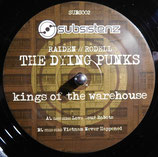 The Dying Punks – Kings Of The Warehouse EP