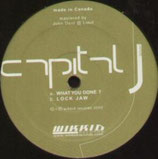 Capital J – What You Done / Lock Jaw