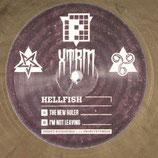 Hellfish – The New Ruler / I'm Not Leaving
